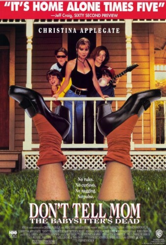 dont-tell-mom-the-babysitters-dead-movie-poster-1991-1020213158